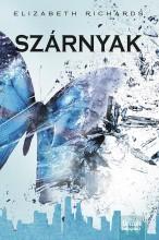 SZÁRNYAK (A FEKETE VÁROS KRÓNIKÁI 3. RÉSZ) - Ekönyv - RICHARDS, ELIZABETH