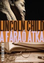 A FÁRAÓ ÁTKA - VILÁGSIKEREK - - Ekönyv - CHILD, LINCOLN