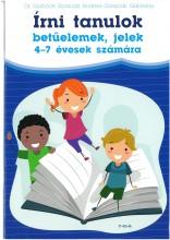 ÍRNI TANULOK - BETŰELEMEK, JELEK 4-7 ÉVESEK SZÁMÁRA - Ekönyv - DR. SZABÓNÉ ZAVACZKI ANDREA-ZAVACZKI GAB