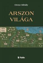 Arszon Világa - Ekönyv - Orosz Mihály