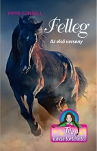 TILLY LOVAS TÖRTÉNETEI 6. - FELLEG - AZ ELSŐ VERSENY - Ekönyv - FUNNELL, PIPPA