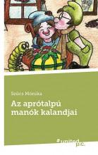AZ APRÓTALPÚ MANÓK KALANDJAI - Ekönyv - SZŰCS MÓNIKA