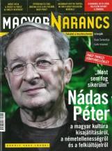 MAGYAR NARANCS FOLYÓIRAT - XXVIII. ÉVF. 16. SZÁM. 2016. ÁPRILIS 21. - Ekönyv - MAGYARNARANCS.HU LAPKIADÓ KFT