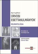 ORVOSI ESETTANULMÁNYOK - REUMATOLÓGIA - Ekönyv - SPRINGMED KIADÓ