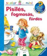 PISILÉS, FOGMOSÁS, FÜRDÉS - SCOLAR MINI 31. - Ekönyv - SCOLAR KIADÓ ÉS SZOLGÁLTATÓ KFT.