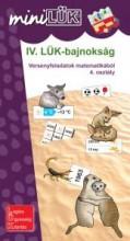 IV. LÜK-BAJNOKSÁG - VERSENYFELADATOK MATEMATIKÁBÓL 4. OSZTÁLY - Ekönyv - LDI520
