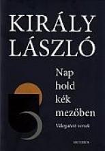 NAP HOLD KÉK MEZŐBEN - Ekönyv - KIRÁLY LÁSZLÓ