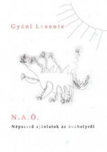 N.A.Ó. - NÉPSZERŰ AJÁNLATOK AZ ÓVÓHELYRŐL - Ekönyv - GYÁNI LEVENTE