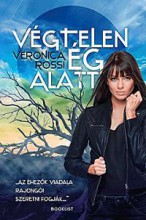 VÉGTELEN ÉG ALATT - Ebook - ROSSI, VERONICA
