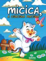 MICICA, A CSACSKA MACSKA - Ekönyv - ELEK MÁRIA