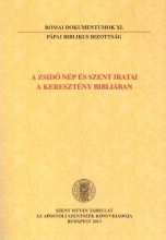 A ZSIDÓ NÉP ÉS SZENT IRATAI A KERESZTÉNY BIBLIÁBAN - RÓMAI DOKUMENTUMOK XL - Ekönyv - PÁPAI BIBLIKUS BIZOTTSÁG - NÉMETH LÁSZLÓ