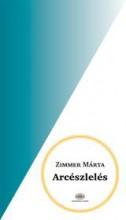 ARCÉSZLELÉS - Ekönyv - ZIMMER MÁRTA