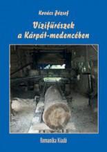 VÍZIFŰRÉSZEK A KÁRPÁT-MEDENCÉBEN - Ekönyv - KOVÁCS JÓZSEF