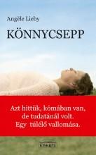KÖNNYCSEPP - TANÚSÁGTÉTEL - Ekönyv - LIEBY, ANGÉLE