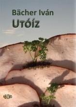 UTÓÍZ - Ebook - BÄCHER IVÁN