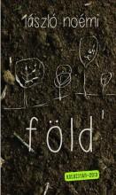 FÖLD (KOLOZSVÁR 2013) - Ekönyv - LÁSZLÓ NOÉMI
