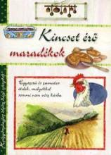 KINCSET ÉRŐ MARADÉKOK (HAGYOMÁNYOS OLASZ HÁZI RECEPTEK) - Ekönyv - ALEXANDRA KIADÓ