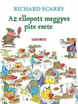 AZ ELLOPOTT MEGGYES PITE ESETE - Ekönyv - SCARRY, RICHARD