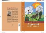 A GYEREKEK KÉTSZER SZÜLETNEK - Ekönyv - SOMOGYI TÓTH SÁNDOR