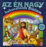 AZ ÉN NAGY KUKUCSKÁLÓS BIBLIÁM - Ó- ÉS ÚJSZÖVETSÉGI TÖRTÉNETEK - Ekönyv - IMMANUEL ALAPÍTVÁNY
