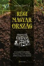 RÉGI MAGYARORSZÁG - Ekönyv - KRÚDY GYULA