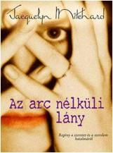 AZ ARC NÉLKÜLI LÁNY - Ekönyv - MITCHARD, JAEQUELYN