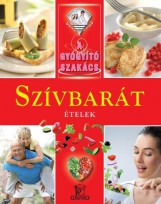 SZÍVBARÁT ÉTELEK - A GYÓGYÍTÓ SZAKÁCS - Ekönyv - TÓTHÁGAS KIADÓ
