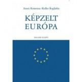KÉPZELT EURÓPA - Ekönyv - ARATÓ KRISZTINA, KOLLER BOGLÁRKA