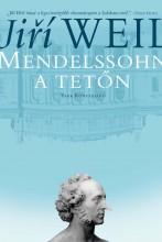 MENDELSSOHN A TETŐN - Ekönyv - WEIL, JIRÍ