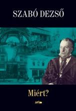 MIÉRT? - Ekönyv - SZABÓ DEZSŐ
