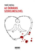 AZ ÉKÍRÁSOS SZERELMESLEVÉL - Ekönyv - ZMESKAL, TOMÁS