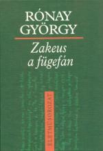 ZAKEUS A FÜGEFÁN - ELBESZÉLÉSEK - Ekönyv - RÓNAY GYÖRGY
