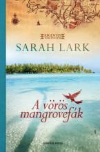 A VÖRÖS MANGROVEFÁK - - Ekönyv - LARK, SARAH