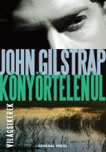 KÖNYÖRTELENÜL - VILÁGSIKEREK - - Ekönyv - GILSTRAP, JOHN