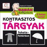 KONTRASZTOS TÁRGYAK FEKETE-FEHÉRBEN - Ekönyv - DEÁKNÉ B. KATALIN