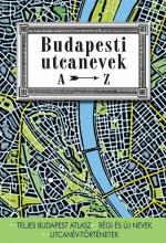 BUDAPESTI UTCANEVEK A-Z - Ebook - RÁDAY MIHÁLY