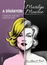 A DÍVÁNYON: MARILYN MONROE - Ekönyv - DR. ALMA H. BOND