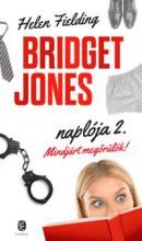 MINDJÁRT MEGŐRÜLÖK! - BRIDGET JONES NAPLÓJA 2. (ÚJ, 2013) - Ekönyv - FIELDING, HELEN