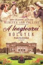 A LONGBOURNI HÖLGYEK - PEMBERLEY-KRÓNIKÁK - Ekönyv - COLLINS, REBECCA ANN