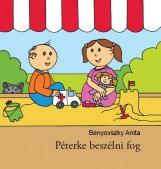 PÉTERKE BESZÉLNI FOG - Ekönyv - BENYOVSZKY ANITA