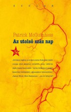 AZ UTOLSÓ 100 NAP - Ekönyv - MCGUINNESS, PATRICK