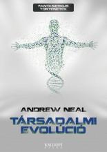 TÁRSADALMI EVOLÚCIÓ - Ekönyv - NEAL, ANDREW