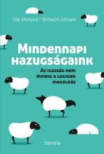 MINDENNAPI HAZUGSÁGAINK - Ekönyv - EHRHARDT, UTE-JOHNEN, WILHELM