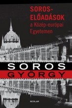SOROS-ELŐADÁSOK A KÖZÉP-EURÓPAI EGYETEMEN - Ekönyv - SOROS GYÖRGY