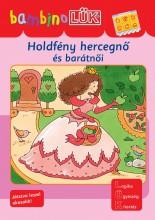 HOLDFÉNY HERCEGNŐ ÉS BARÁTNŐI - BAMBINO LÜK - Ekönyv - DINASZTIA TANKÖNYVKIADÓ KFT.
