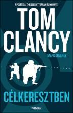 CÉLKERESZTBEN - Ebook - CLANCY, TOM