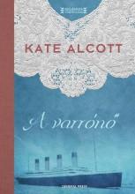 A VARRÓNŐ - - Ekönyv - ALCOTT, KATE
