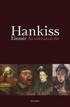 AZ EZERARCÚ ÉN - Ekönyv - HANKISS ELEMÉR
