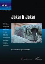 JÓKAI & JÓKAI - TANULMÁNYKÖTET - Ekönyv - HANSÁGI ÁGNES-HERMANN ZOLTÁN