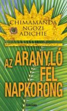 AZ ARANYLÓ FÉL NAPKORONG - Ekönyv - NGOZI ADICHIE, CHIMAMANDA
